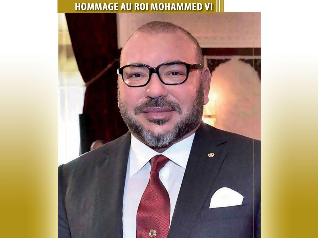 HOMMAGE AU ROI MOHAMMED VI